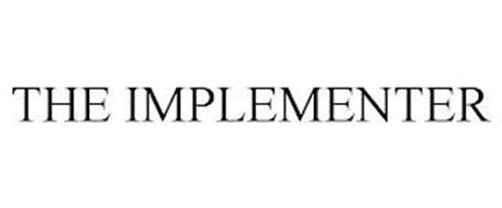 THE IMPLEMENTER
