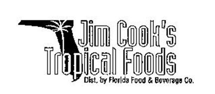 JIM COOK'S TROPICAL FOODS DIST. BY FLORIDA FOOD & BEVERAGE CO.