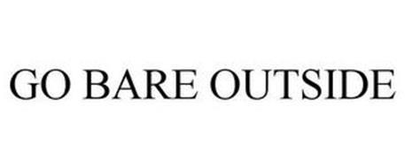 GO BARE OUTSIDE