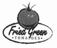 FRIED GREEN · TOMATOES ·