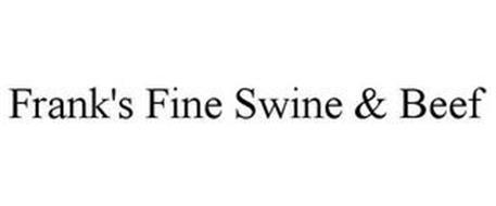 FRANK'S FINE SWINE & BEEF