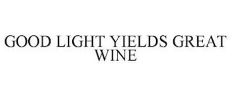 GOOD LIGHT YIELDS GREAT WINE
