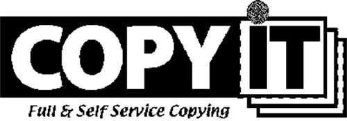 COPY IT FULL & SELF SERVICE COPYING