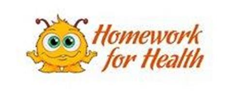 HOMEWORK FOR HEALTH