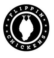 FLIPPIN CHICKENS