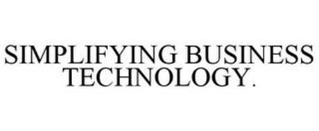 SIMPLIFYING BUSINESS TECHNOLOGY.