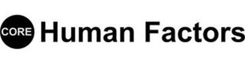 CORE HUMAN FACTORS