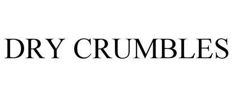 DRY CRUMBLES