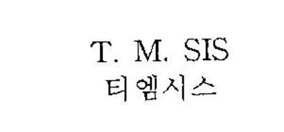 T. M. SIS