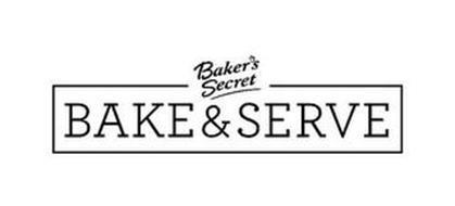 BAKER'S SECRET BAKE & SERVE