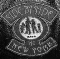 SIDE BY SIDE MC NEW YORK RESPECT LOYALTY HONESTY BROTHERHOOD SISTERHOOD