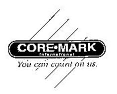 CORE-MARK INTERNATIONAL YOU CAN COUNT ON US.