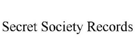 SECRET SOCIETY RECORDS