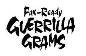 FAX-READY GUERRILLA GRAMS