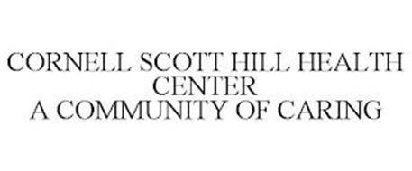 CORNELL SCOTT HILL HEALTH CENTER A COMMUNITY OF CARING