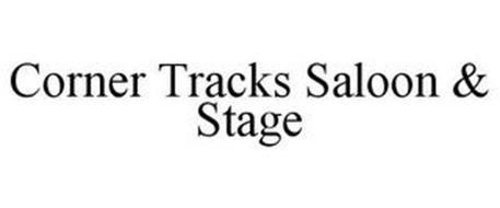 CORNER TRACKS SALOON & STAGE