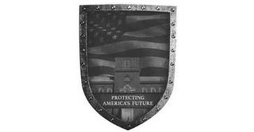 PROTECTING AMERICA'S FUTURE