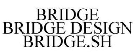 BRIDGE BRIDGE DESIGN BRIDGE.SH