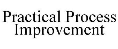 PRACTICAL PROCESS IMPROVEMENT