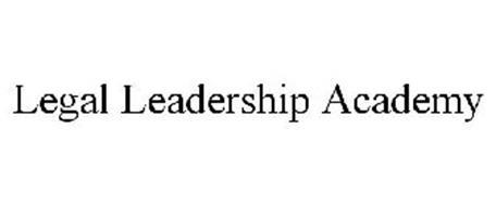 LEGAL LEADERSHIP ACADEMY