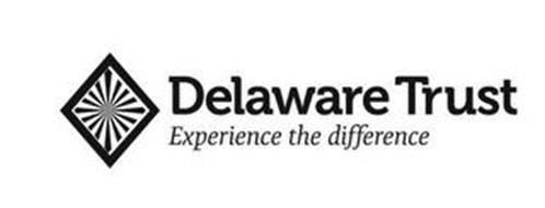 DELAWARE TRUST EXPERIENCE THE DIFFERENCE