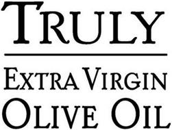 TRULY EXTRA VIRGIN OLIVE OIL