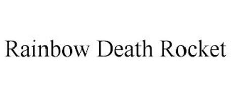 RAINBOW DEATH ROCKET
