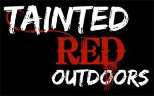 TAINTED RED OUTDOORS