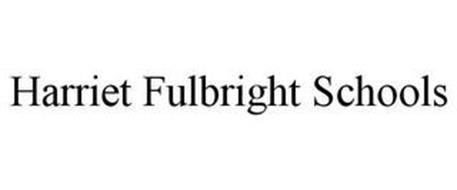 HARRIET FULBRIGHT SCHOOLS