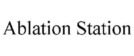ABLATION STATION