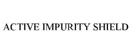 ACTIVE IMPURITY SHIELD