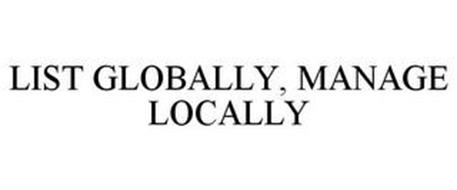 LIST GLOBALLY, MANAGE LOCALLY
