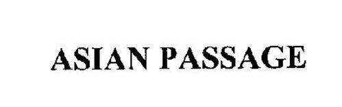 ASIAN PASSAGE