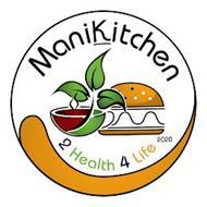 MANIKITCHEN, 2 HEALTH 4 LIFE, 2020