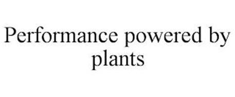 PERFORMANCE POWERED BY PLANTS
