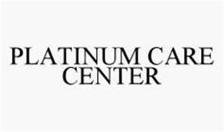 PLATINUM CARE CENTER