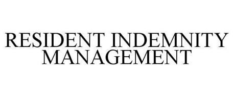 RESIDENT INDEMNITY MANAGEMENT