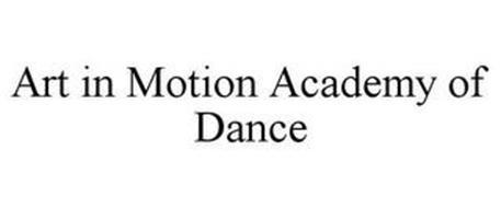 ART IN MOTION ACADEMY OF DANCE