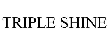 TRIPLE SHINE