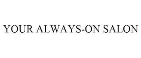 YOUR ALWAYS-ON SALON