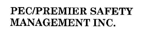 PEC/PREMIER SAFETY MANAGEMENT INC.