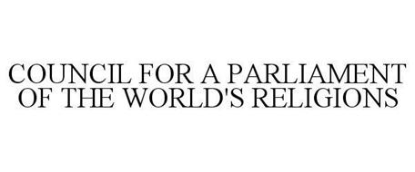 COUNCIL FOR A PARLIAMENT OF THE WORLD'S RELIGIONS