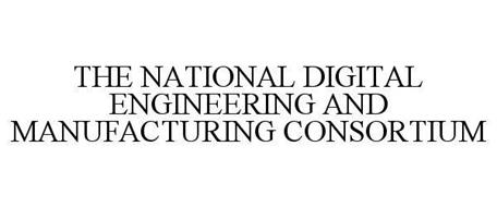 THE NATIONAL DIGITAL ENGINEERING AND MANUFACTURING CONSORTIUM