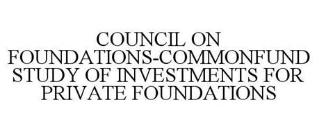 COUNCIL ON FOUNDATIONS-COMMONFUND STUDY OF INVESTMENTS FOR PRIVATE FOUNDATIONS