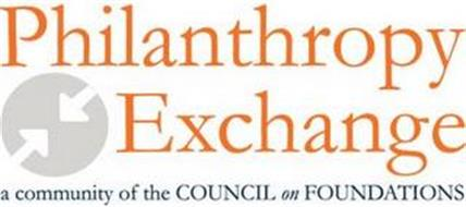PHILANTHROPY EXCHANGE A COMMUNITY OF THE COUNCIL ON FOUNDATIONS