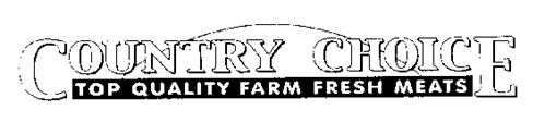 COUNTRY CHOICE TOP QUALITY FARM FRESH MEATS