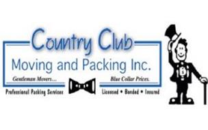 COUNTRY CLUB MOVING AND PACKING INC. GENTLEMAN MOVERS.. BLUE COLLAR PRICES.PROFESSIONAL PACKING SERVICES LICENSED · BONDED · INSURED