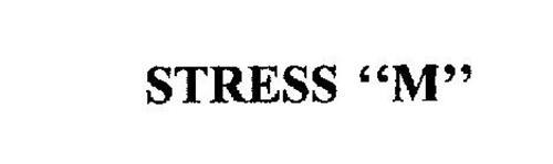 "STRESS ""M"""