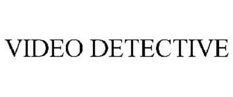 VIDEO DETECTIVE