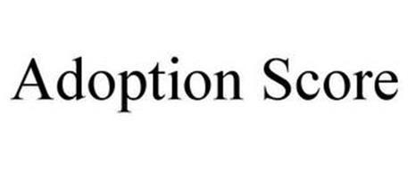 ADOPTION SCORE